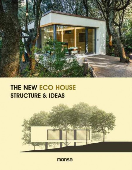 The New Eco House Structure & ideas